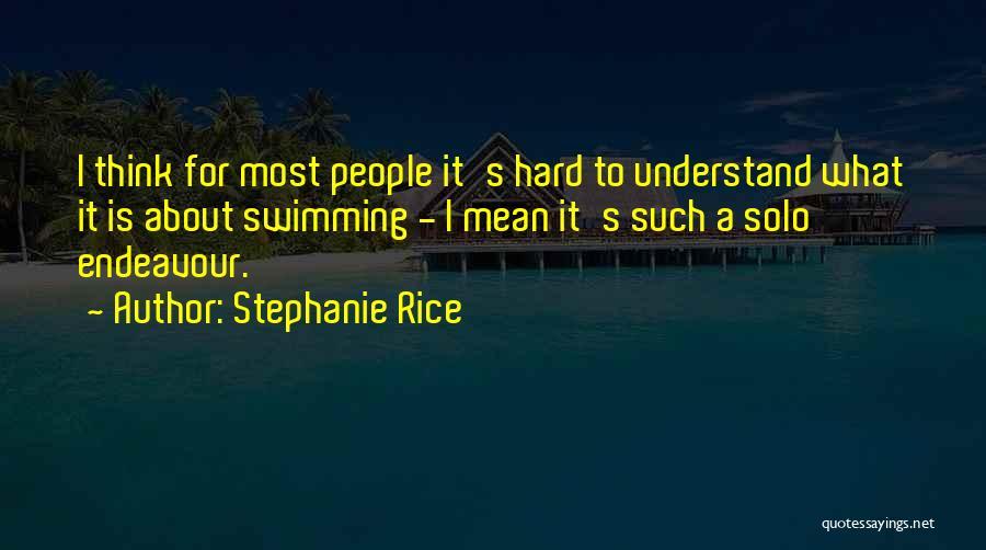 Stephanie Rice Quotes 883031