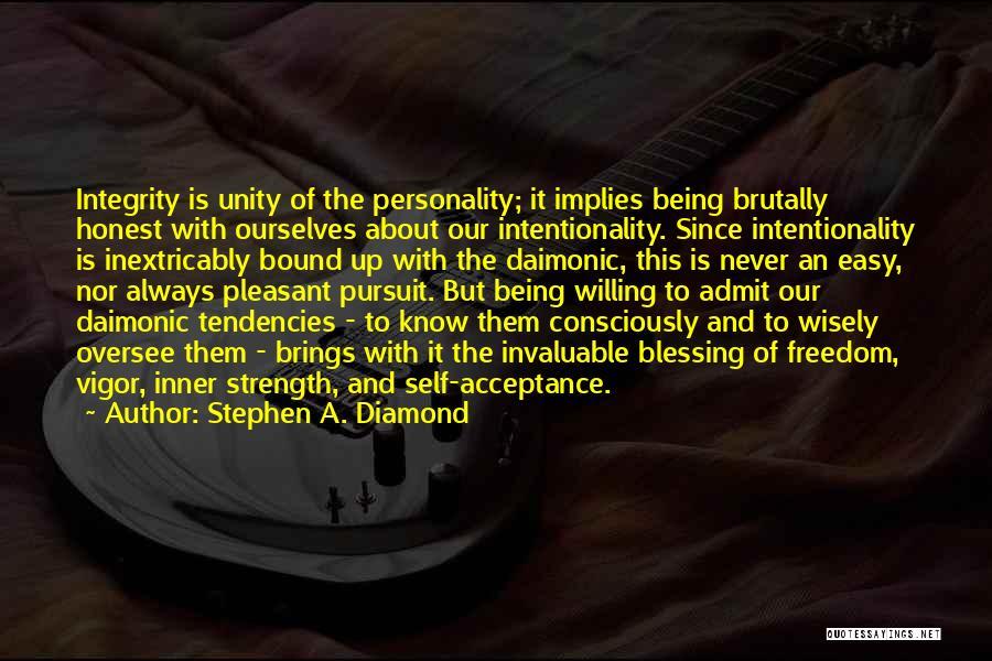 Stephen A. Diamond Quotes 1499413