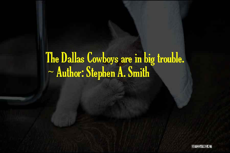 Stephen A. Smith Quotes 1092756