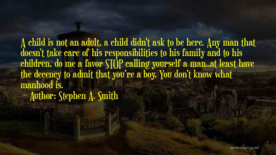 Stephen A. Smith Quotes 1689422