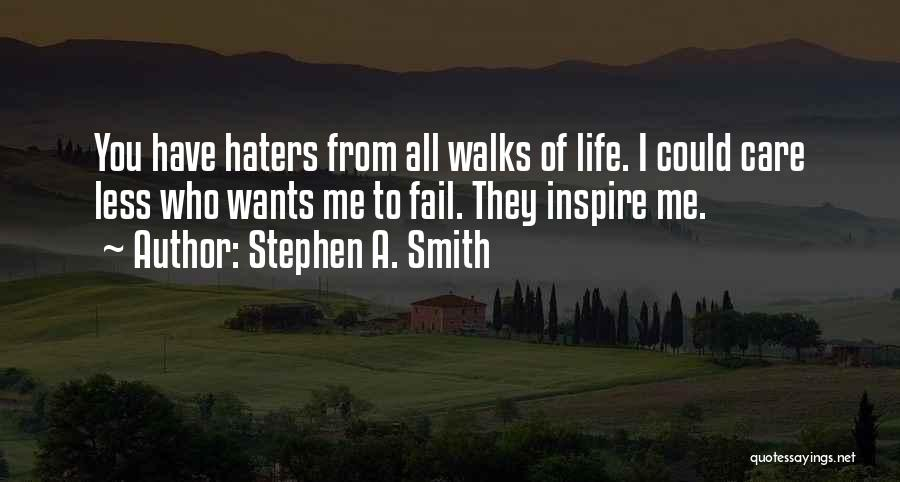 Stephen A. Smith Quotes 2079499