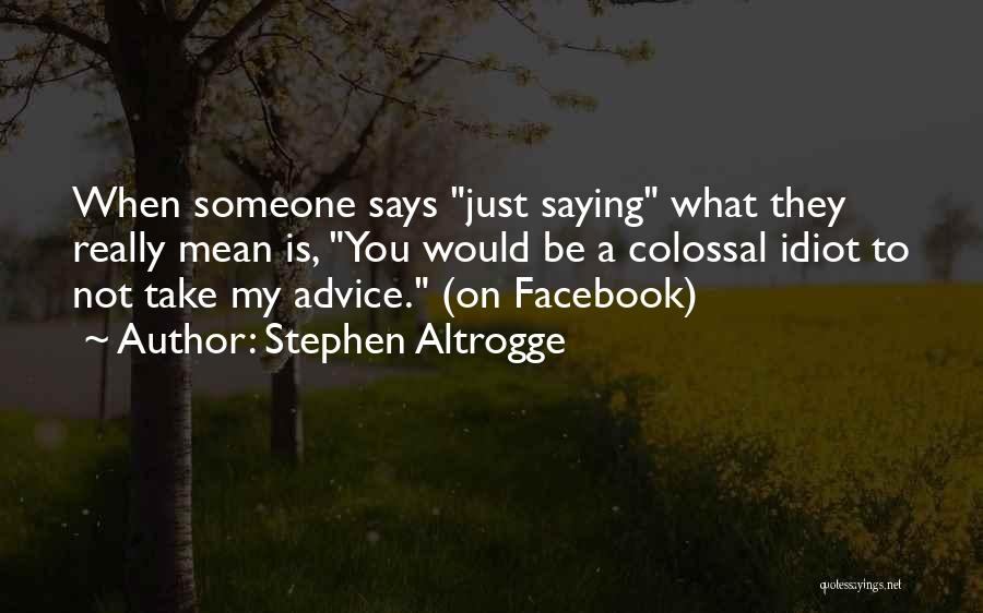 Stephen Altrogge Quotes 1063738