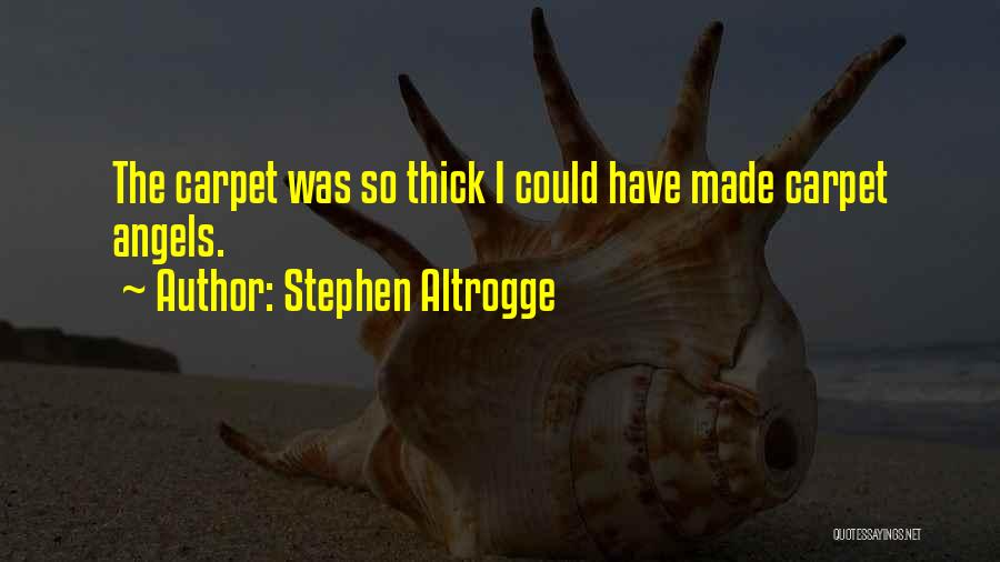Stephen Altrogge Quotes 1327659