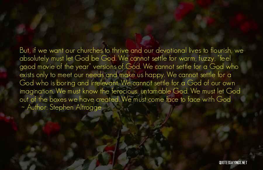 Stephen Altrogge Quotes 236917
