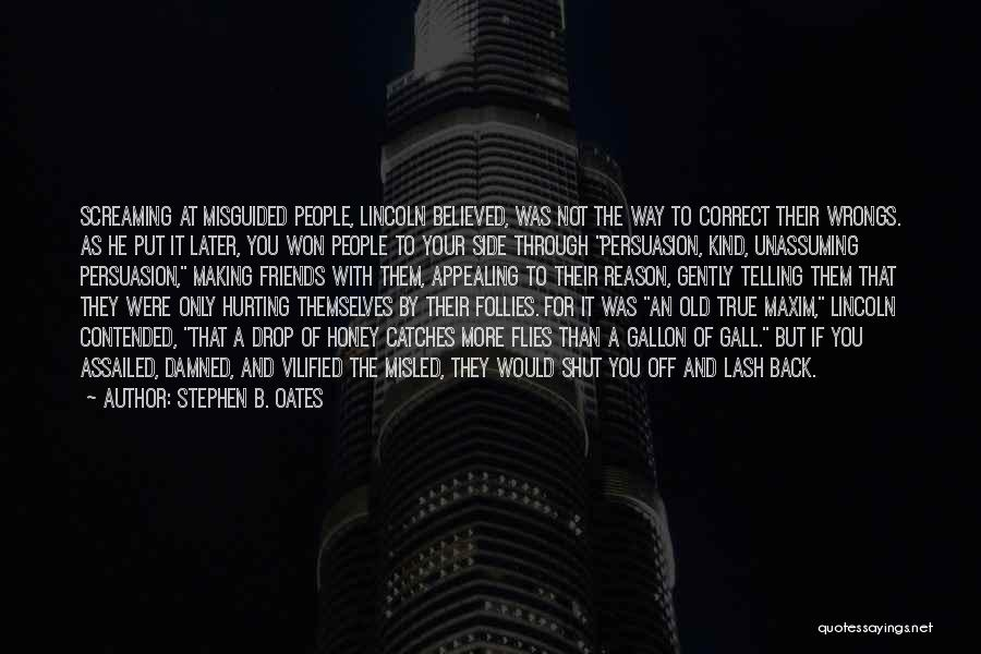 Stephen B. Oates Quotes 1159263