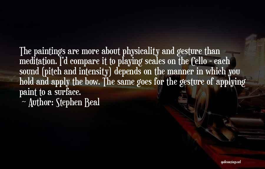 Stephen Beal Quotes 1521133