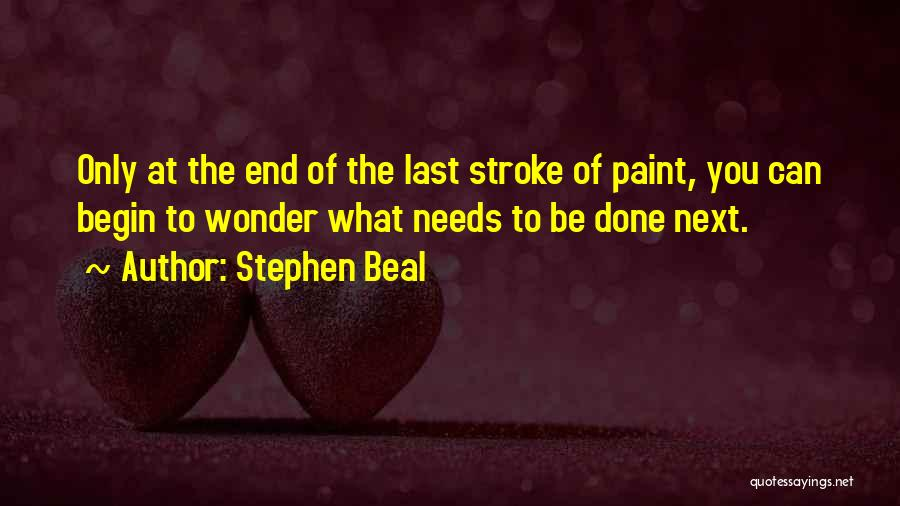 Stephen Beal Quotes 298636