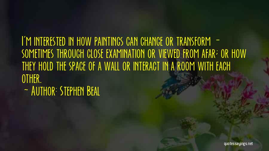 Stephen Beal Quotes 499186