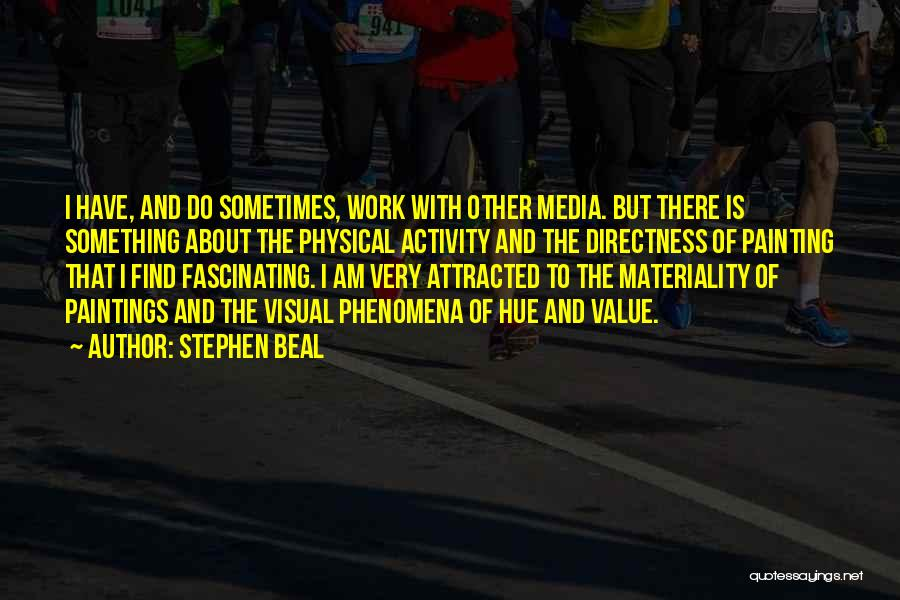 Stephen Beal Quotes 602056
