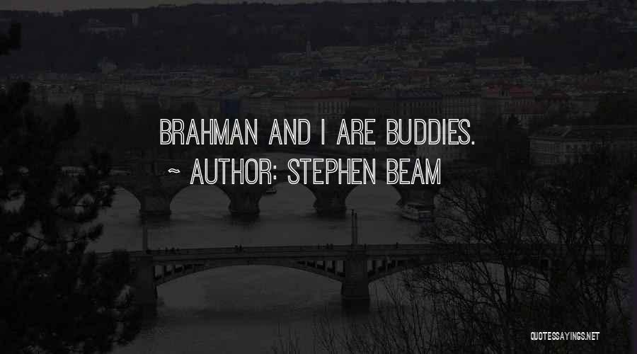 Stephen Beam Quotes 1814080