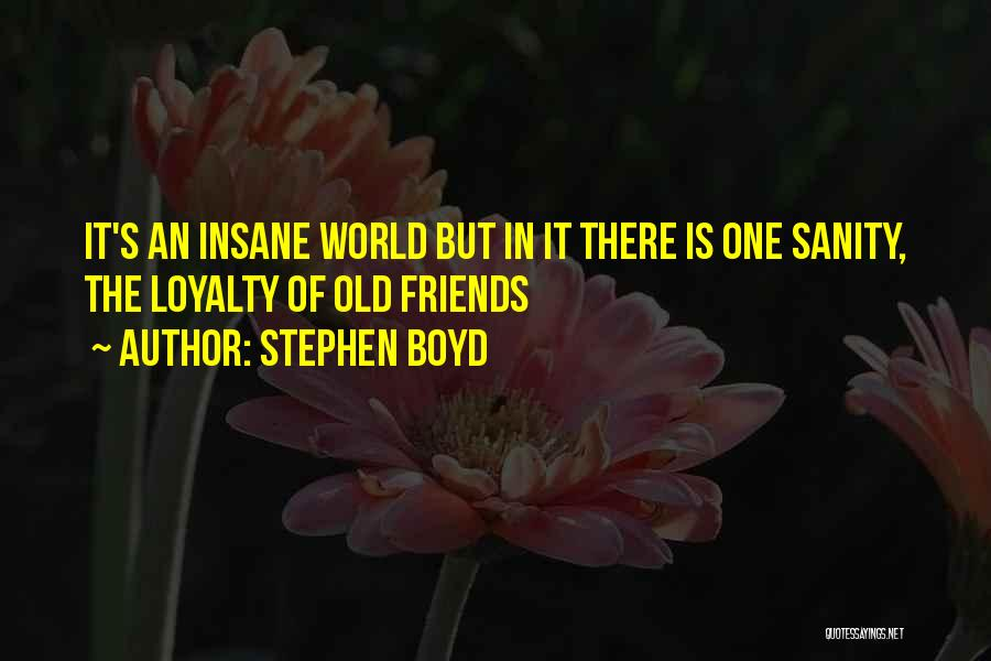 Stephen Boyd Quotes 1441840