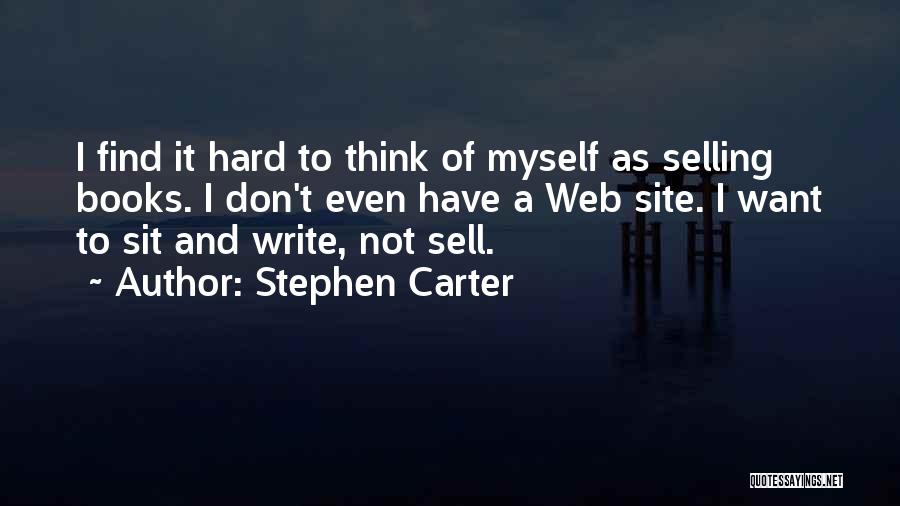 Stephen Carter Quotes 1231072