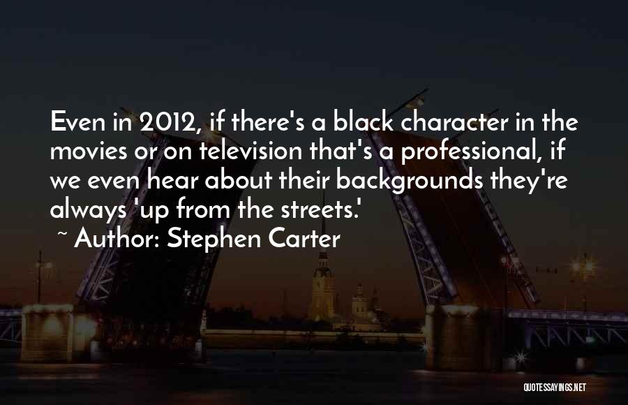Stephen Carter Quotes 1637430