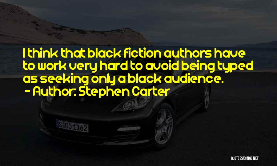 Stephen Carter Quotes 727031