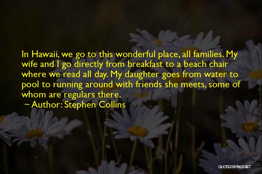 Stephen Collins Quotes 125290