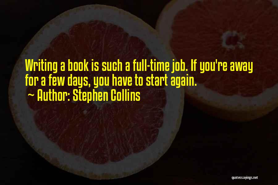 Stephen Collins Quotes 1379752