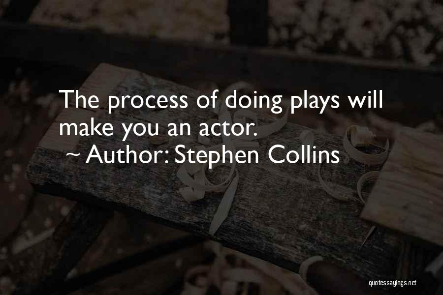 Stephen Collins Quotes 1752419