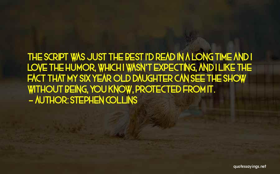 Stephen Collins Quotes 1847130