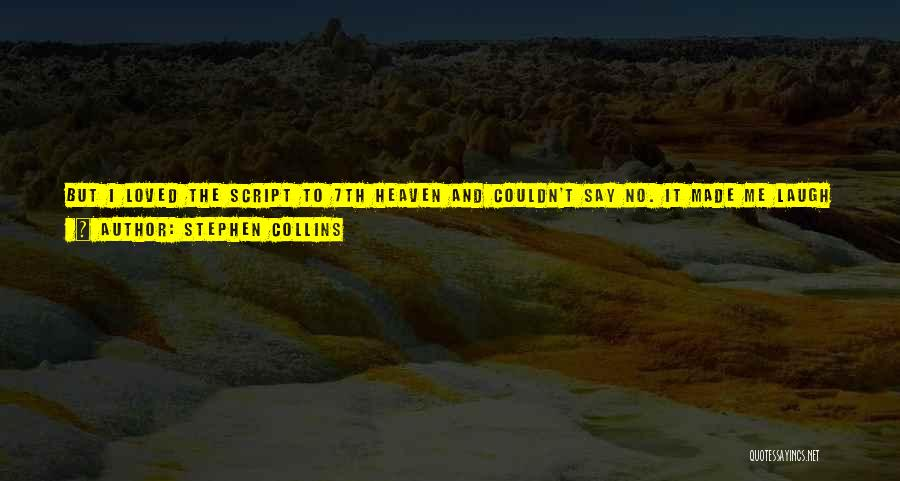 Stephen Collins Quotes 212094