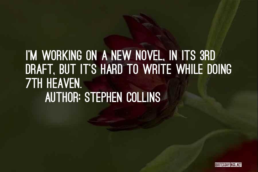 Stephen Collins Quotes 2158271