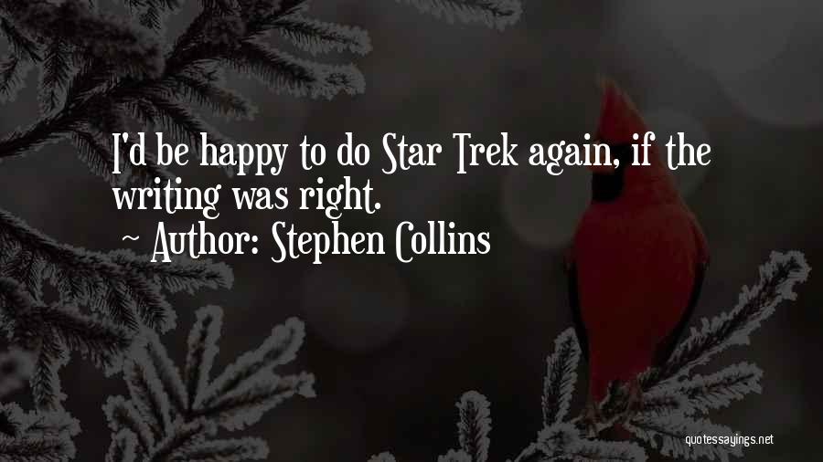 Stephen Collins Quotes 576651