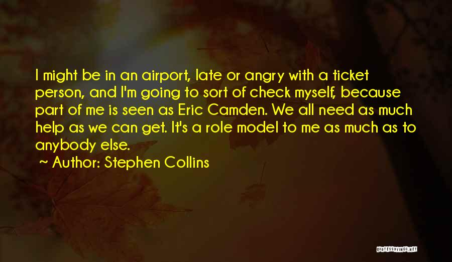 Stephen Collins Quotes 594860