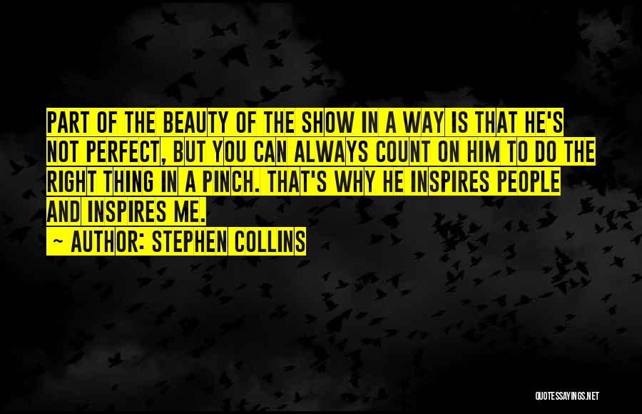 Stephen Collins Quotes 666540