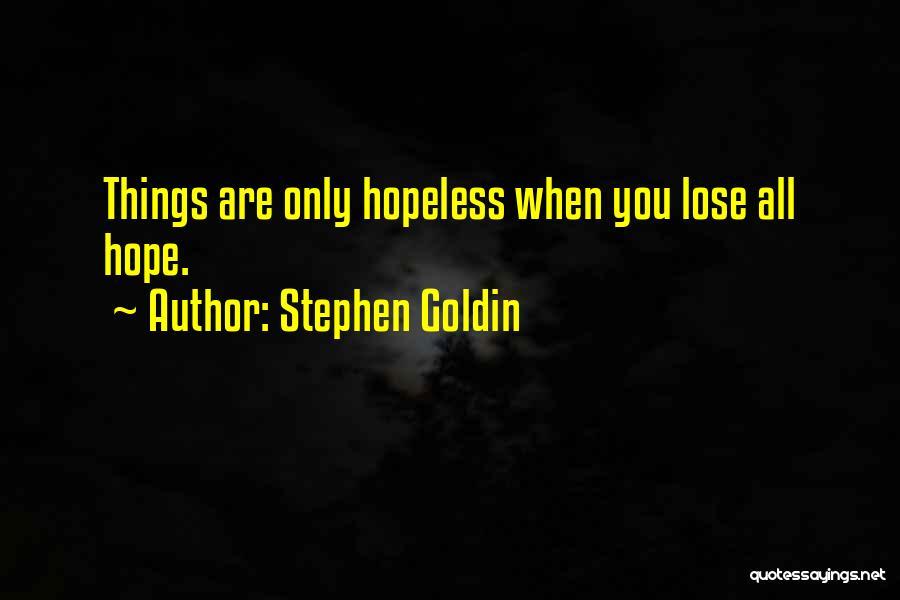 Stephen Goldin Quotes 1537443