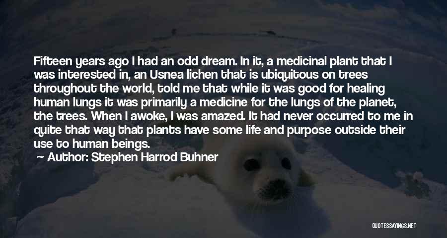 Stephen Harrod Buhner Quotes 1261143