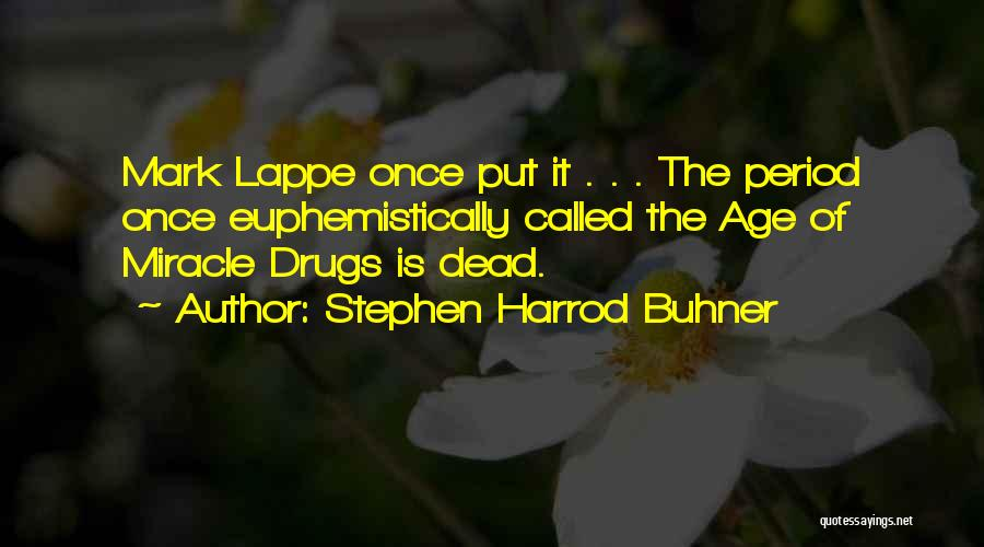 Stephen Harrod Buhner Quotes 2079980