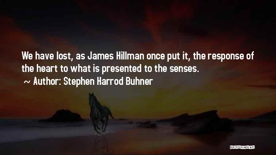 Stephen Harrod Buhner Quotes 353959