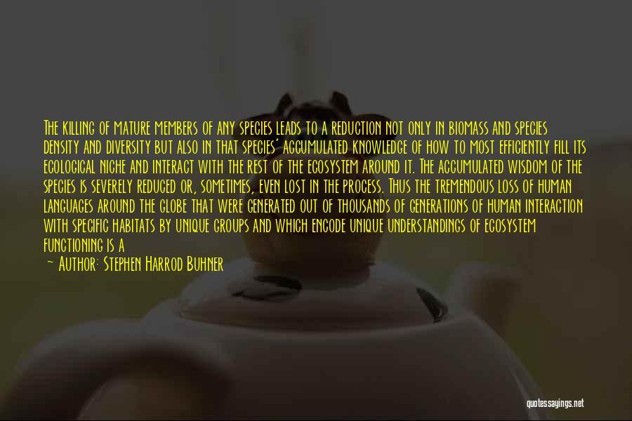 Stephen Harrod Buhner Quotes 80506
