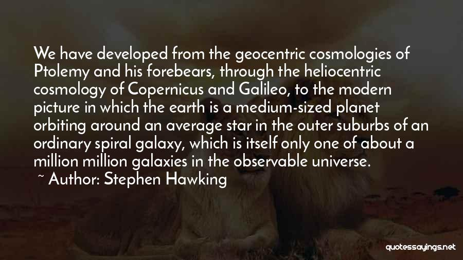 Stephen Hawking Cosmology Quotes By Stephen Hawking