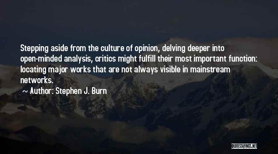 Stephen J. Burn Quotes 2068585