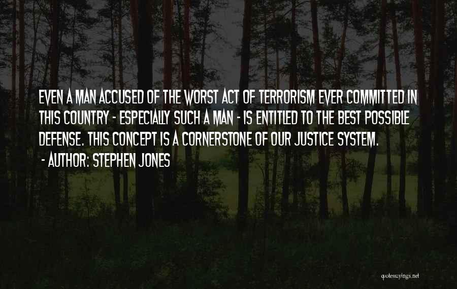Stephen Jones Quotes 83285