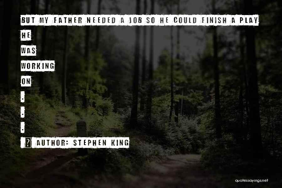 Stephen King Quotes 1098241