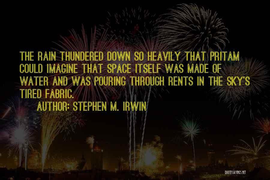 Stephen M. Irwin Quotes 1920069