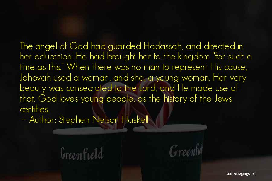 Stephen Nelson Haskell Quotes 914733
