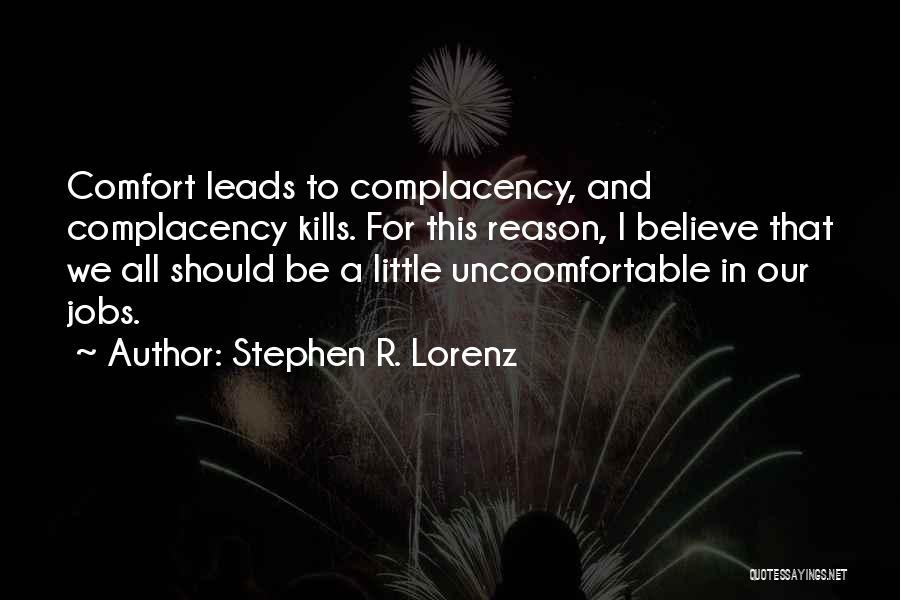 Stephen R. Lorenz Quotes 1956742