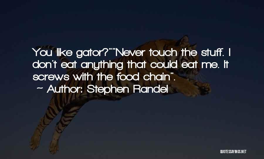 Stephen Randel Quotes 1353219