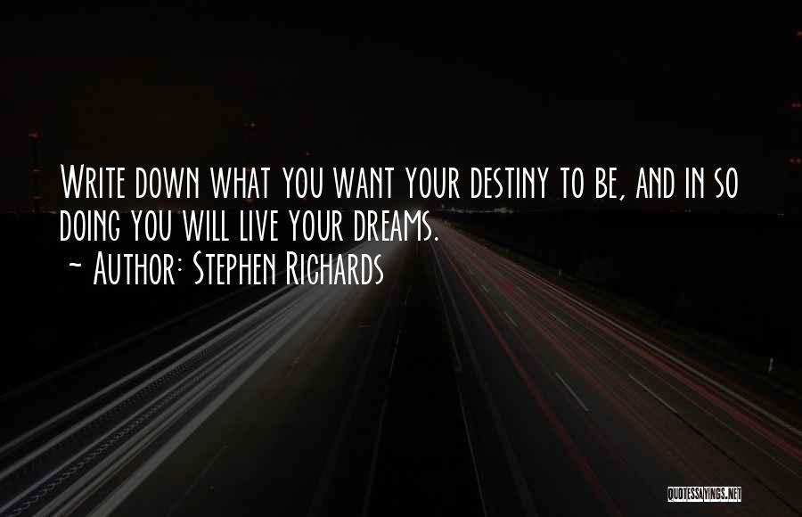 Stephen Richards Quotes 1125038