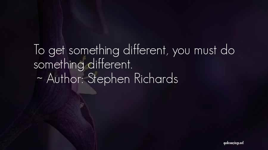 Stephen Richards Quotes 1137774