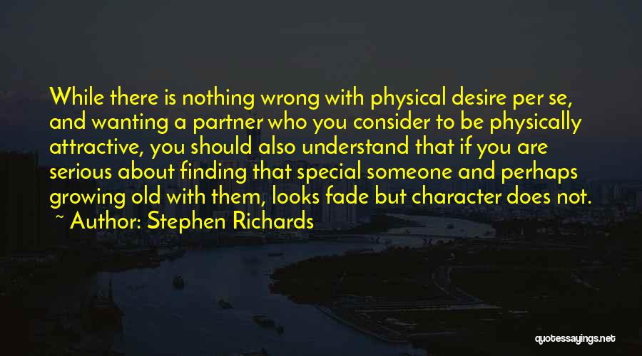 Stephen Richards Quotes 1364691
