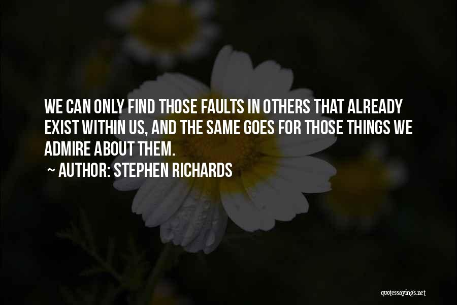 Stephen Richards Quotes 1392762