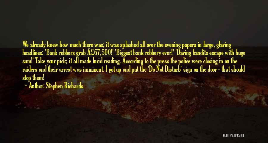 Stephen Richards Quotes 1412015