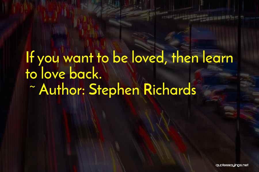 Stephen Richards Quotes 1435765