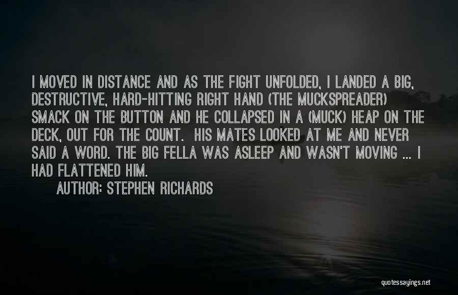 Stephen Richards Quotes 1517680
