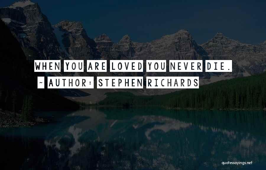Stephen Richards Quotes 1604972
