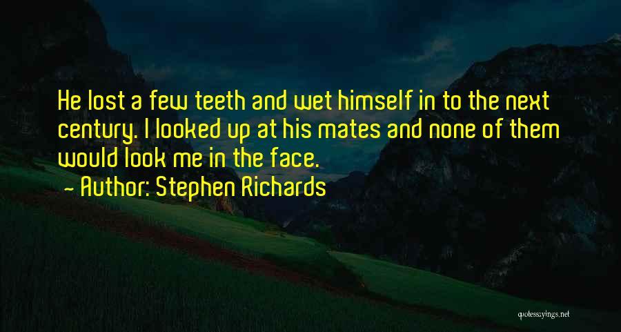 Stephen Richards Quotes 1613719