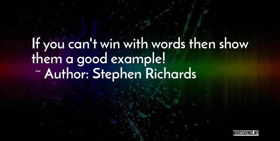 Stephen Richards Quotes 1685130